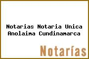 Notarias Notaria Unica Anolaima Cundinamarca