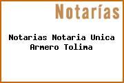 Notarias Notaria Unica Armero Tolima