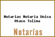 Notarias Notaria Unica Ataco Tolima