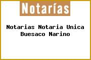 Notarias Notaria Unica Buesaco Narino