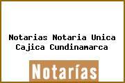 Notarias Notaria Unica Cajica Cundinamarca