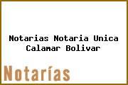Notarias Notaria Unica Calamar Bolivar