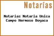 Teléfono y Dirección Notarías, Notaría Única, Campo Hermoso, Boyaca