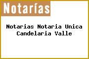 Notarias Notaria Unica Candelaria Valle