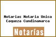 Notarias Notaria Unica Caqueza Cundinamarca