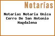 Notarias Notaria Unica Cerro De San Antonio Magdalena
