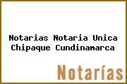 Notarias Notaria Unica Chipaque Cundinamarca