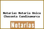 Notarias Notaria Unica Choconta Cundinamarca