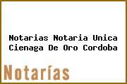 Notarias Notaria Unica Cienaga De Oro Cordoba