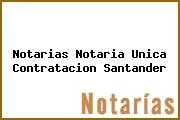 Notarias Notaria Unica Contratacion Santander