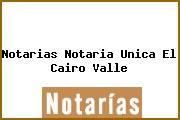 Notarias Notaria Unica El Cairo Valle
