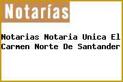 Notarias Notaria Unica El Carmen Norte De Santander