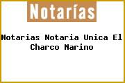 Notarias Notaria Unica El Charco Narino