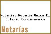 Notarias Notaria Unica El Colegio Cundinamarca