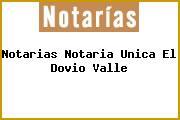 Notarias Notaria Unica El Dovio Valle