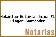 Notarias Notaria Unica El Playon Santander