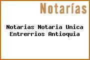 Notarias Notaria Unica Entrerrios Antioquia