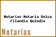 Notarias Notaria Unica Filandia Quindio