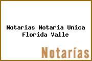 Notarias Notaria Unica Florida Valle