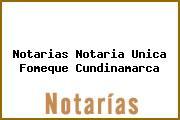 Notarias Notaria Unica Fomeque Cundinamarca