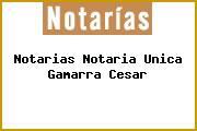 Notarias Notaria Unica Gamarra Cesar