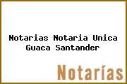 Notarias Notaria Unica Guaca Santander