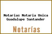 Notarias Notaria Unica Guadalupe Santander