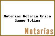 Notarias Notaria Unica Guamo Tolima