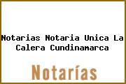 Notarias Notaria Unica La Calera Cundinamarca