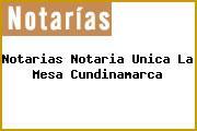 Notarias Notaria Unica La Mesa Cundinamarca