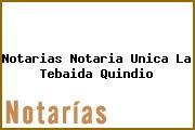 Notarias Notaria Unica La Tebaida Quindio