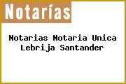 Notarias Notaria Unica Lebrija Santander