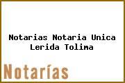 Notarias Notaria Unica Lerida Tolima