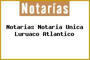Notarias Notaria Unica Luruaco Atlantico