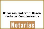 Notarias Notaria Unica Macheta Cundinamarca