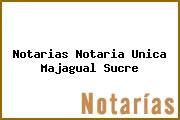 Notarias Notaria Unica Majagual Sucre