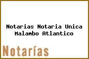 Notarias Notaria Unica Malambo Atlantico