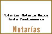 Notarias Notaria Unica Manta Cundinamarca