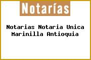 Notarias Notaria Unica Marinilla Antioquia