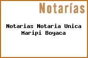 Notarias Notaria Unica Maripi Boyaca