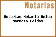Notarias Notaria Unica Marmato Caldas