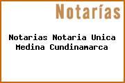 Notarias Notaria Unica Medina Cundinamarca