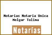 Notarias Notaria Unica Melgar Tolima
