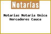 Notarias Notaria Unica Mercaderes Cauca