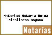 Notarias Notaria Unica Miraflores Boyaca