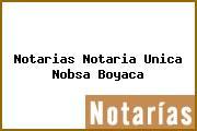 Notarias Notaria Unica Nobsa Boyaca