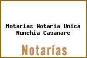 Notarias Notaria Unica Nunchia Casanare