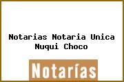 Notarias Notaria Unica Nuqui Choco