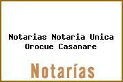 Notarias Notaria Unica Orocue Casanare