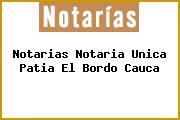 Notarias Notaria Unica Patia El Bordo Cauca